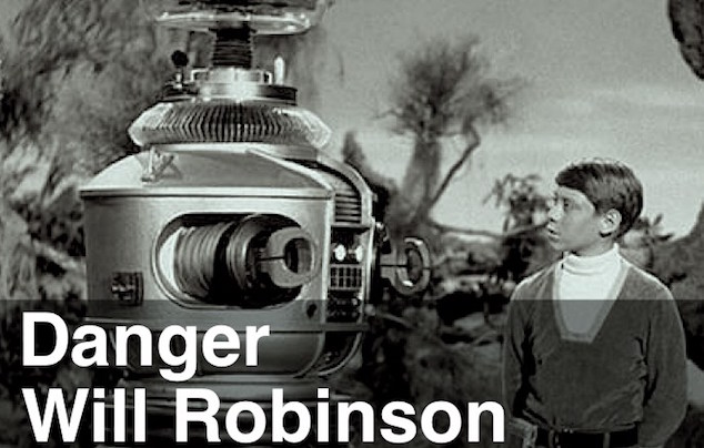 Danger Will Robinson