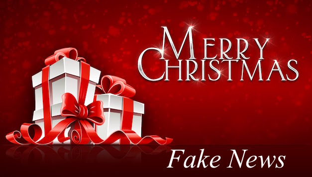 Merry Christmas and Fake News