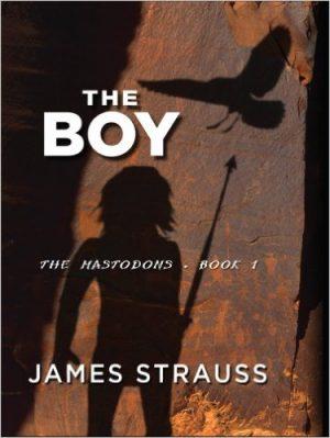 The Boy, The Mastodons Book 1