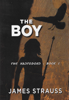The Boy, Mastodon Series by James Strauss